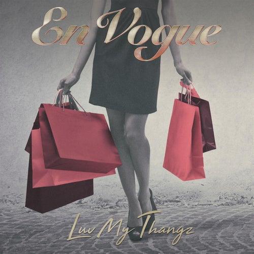 Luv My Thangz de En Vogue