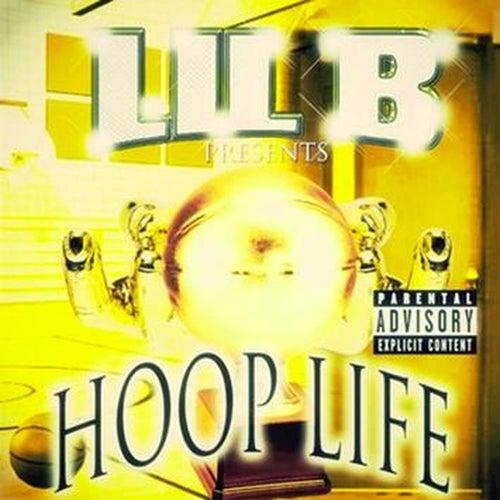 Hoop Life by Lil B