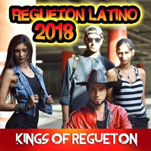 Regueton Latino 2018 de Kings of Regueton