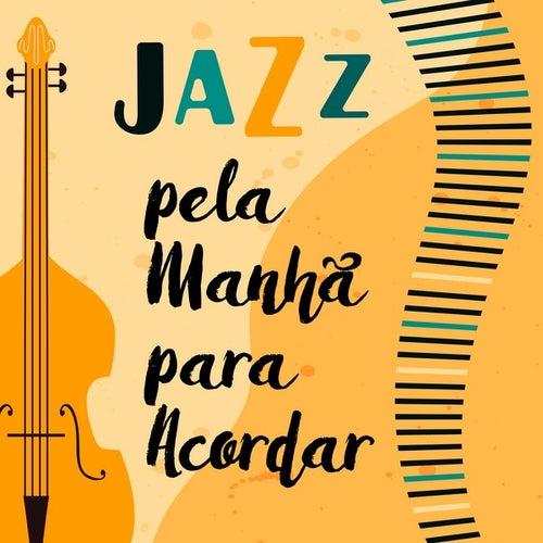 Jazz pela Manhã para Acordar von Various Artists