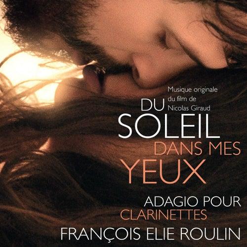 Du soleil dans mes yeux (Original Motion Picture Soundtrack) by Francois Elie Roulin