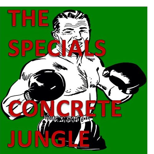 Concrete Jungle von The Specials