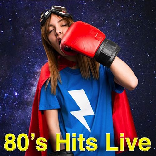 '80s Hits Live by Various Artists