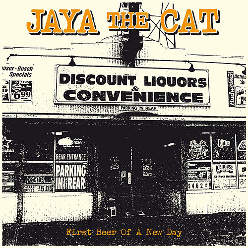 First Beer of a New Day by Jaya The Cat