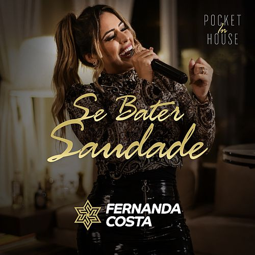 Se Bater Saudade von Fernanda Costa