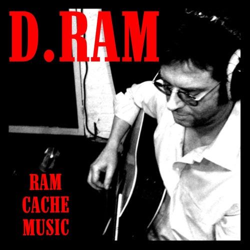 Ram Cache Music de D.RAM