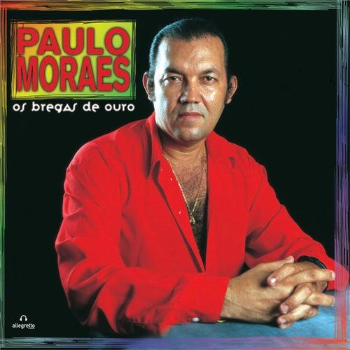 As Bregas de Ouro de Paulo Moraes
