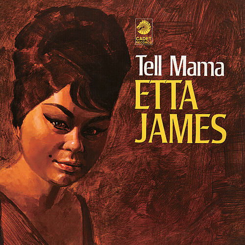 Tell Mama von Etta James