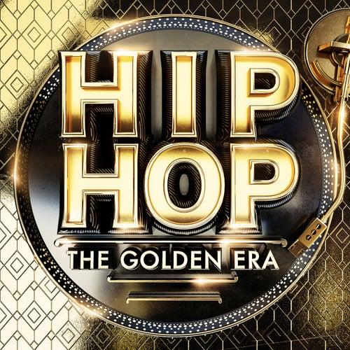 HIP-HOP The Golden Era by Various Artists