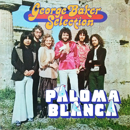 Paloma Blanca (Remastered) van George Baker Selection