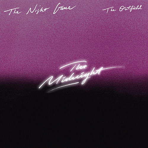 The Outfield (The Midnight Remix) von Night Game