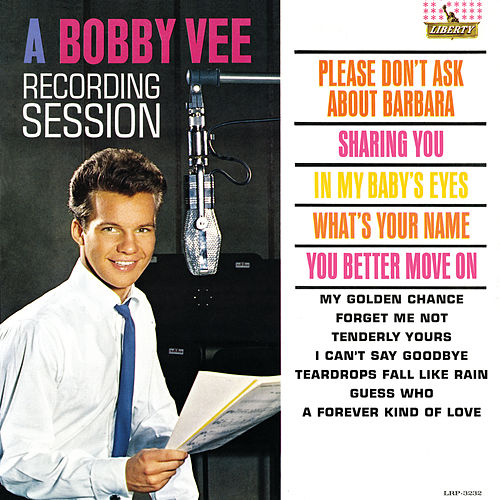 A Bobby Vee Recording Session by Bobby Vee
