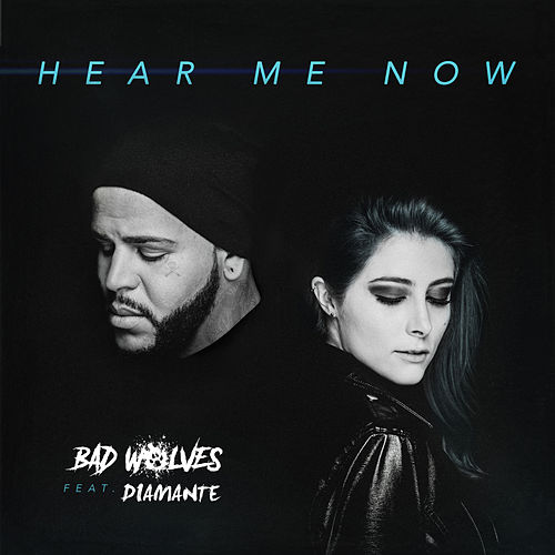 Hear Me Now von Bad Wolves