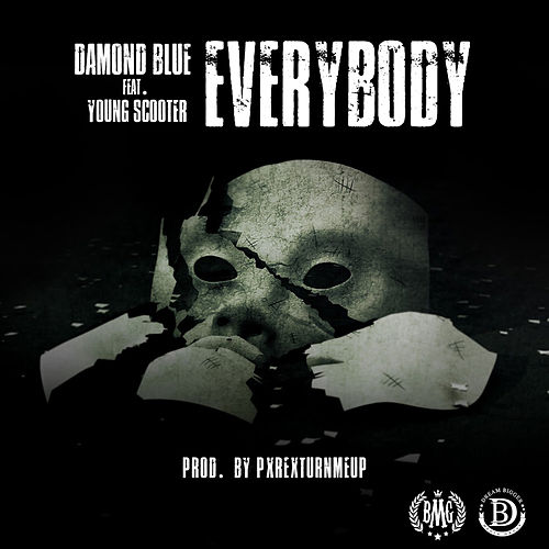 Everybody (feat. Young Scooter) de Damond Blue