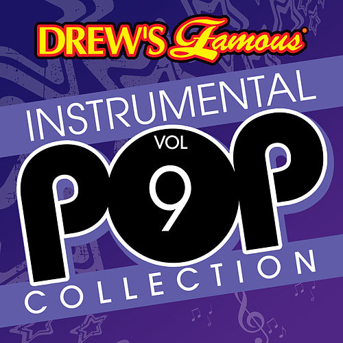 Drew's Famous Instrumental Pop Collection (Vol. 9) by The Hit Crew(1)