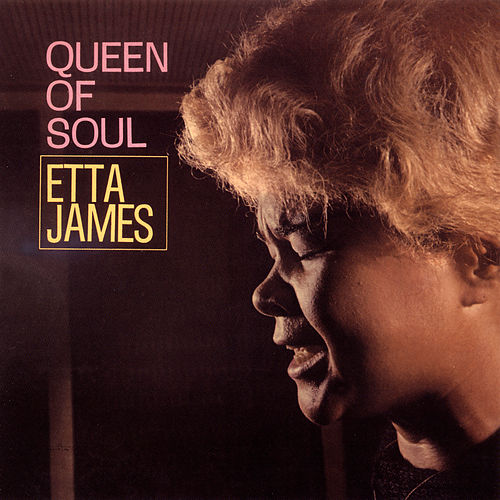 Queen Of Soul by Etta James