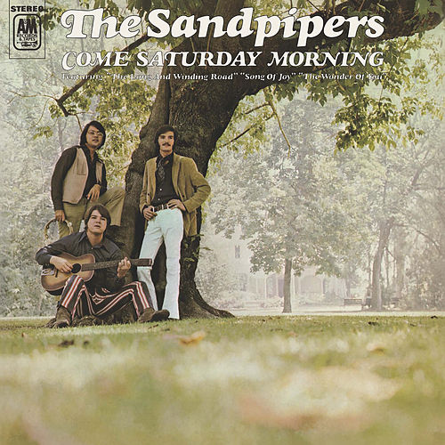 Come Saturday Morning de The Sandpipers