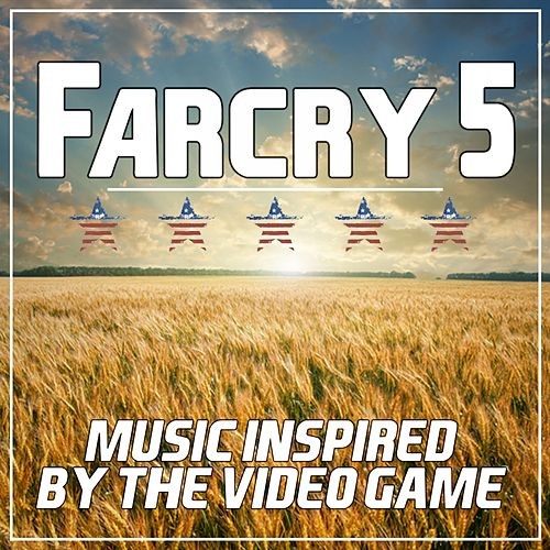 Far Cry 5 (Music Inspired by the Video Game) von Various Artists