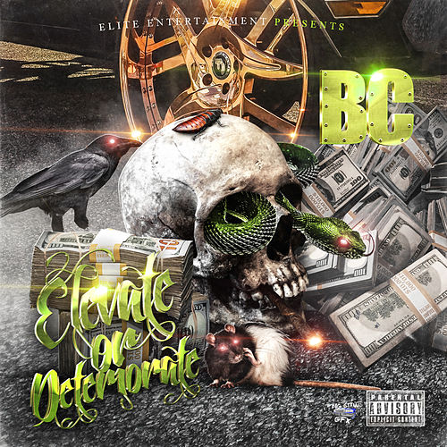 Elevate or Deteriorate by BC
