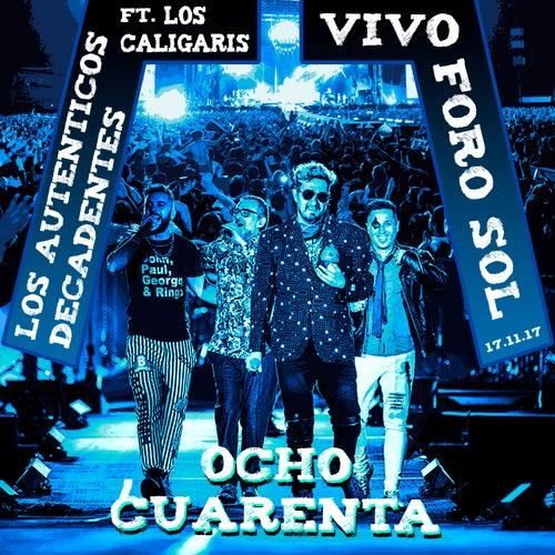 Ocho Cuarenta (feat. Los Caligaris - en Vivo en el Foro Sol - 17.11.17) de Los Autenticos Decadentes