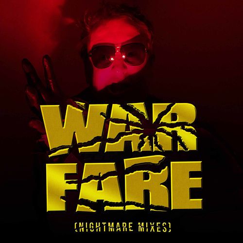 Warfare (Nightmare Mixes) by Warfare