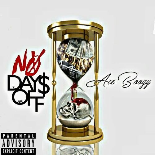 No Days Off von Aceboogy