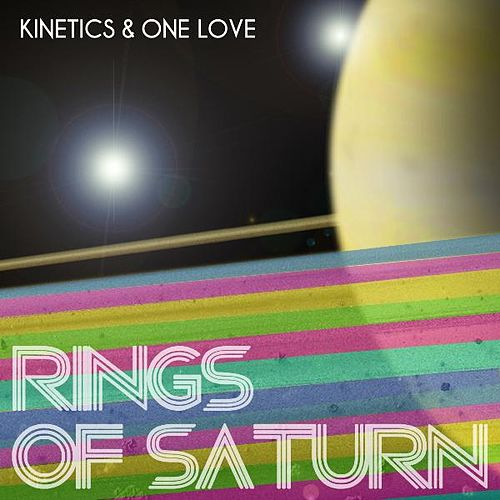Rings Of Saturn by The Kinetics