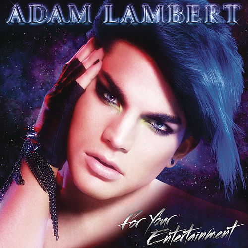 For Your Entertainment de Adam Lambert