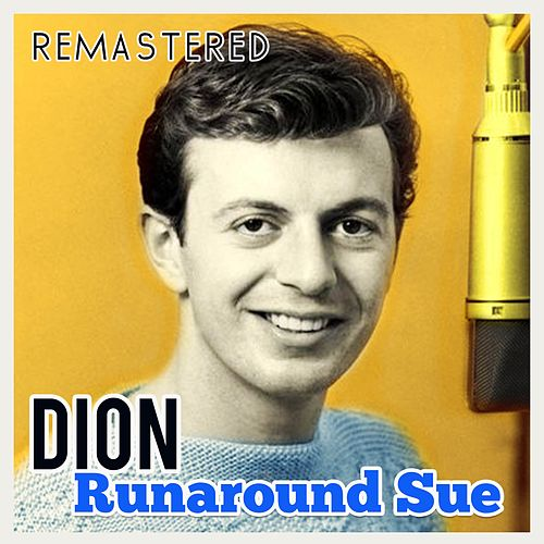 Runaround Sue di Dion