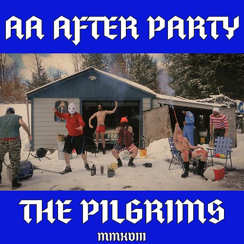 AA After Party by The Pilgrims