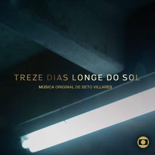 13 Dias Longe do Sol - Música Original de Beto Villares von Beto Villares
