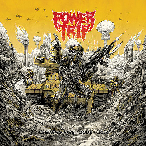 Opening Fire: 2008-2014 fra Power Trip