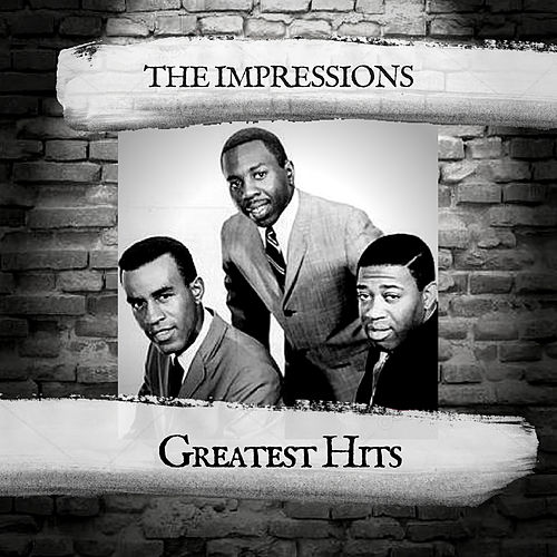 Greatest Hits by The Impressions