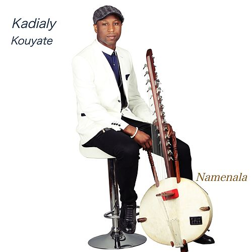 Namenala by Kadialy Kouyate