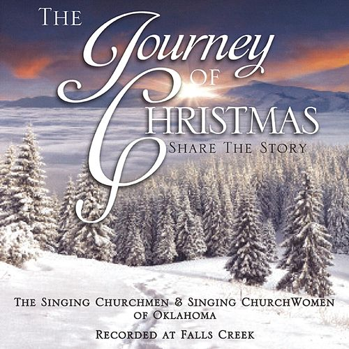 The Journey of Christmas de The Singing Churchmen of Oklahoma