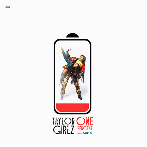 One Percent by Taylor Girlz