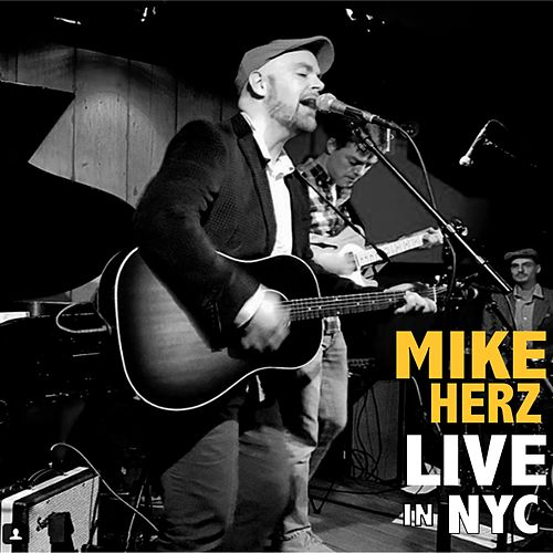 Live in NYC by Mike Herz