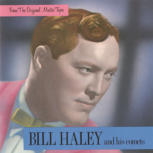 From The Original Master Tapes by Bill Haley & the Comets