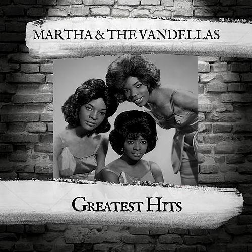 Greatest Hits de Martha and the Vandellas