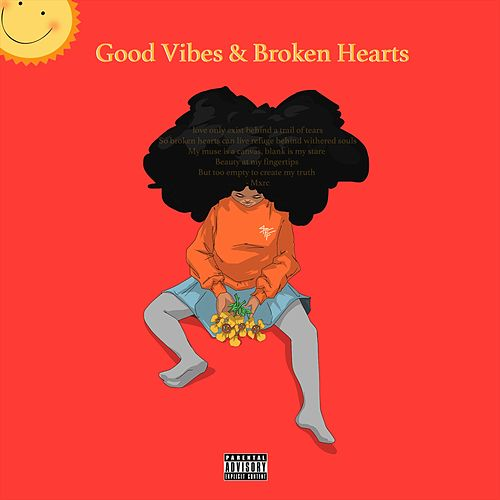 Good Vibes and Broken Hearts von Mxrc Clxrk