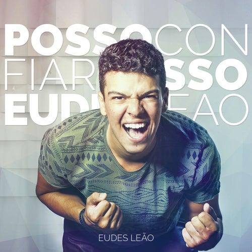 Posso Confiar by Eudes Leão