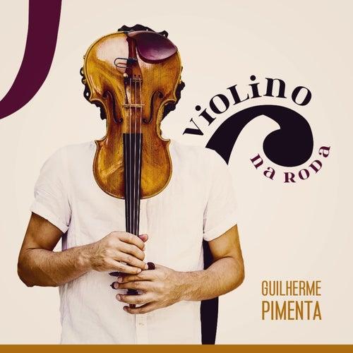 Violino Na Roda de Guilherme Pimenta