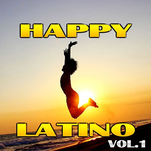 Happy Latino, Vol. 1 von Various Artists
