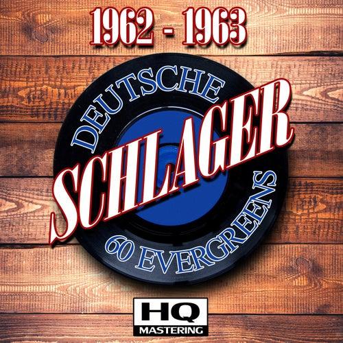 Deutsche Schlager 1962 - 1963 (60 Evergreens HQ Mastering) von Various Artists