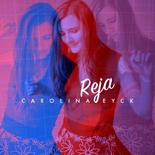 Reja by Carolina Eyck