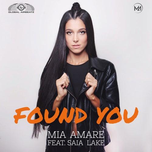 Found You by Mia Amare