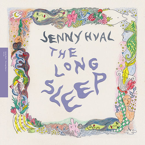 The Long Sleep von Jenny Hval