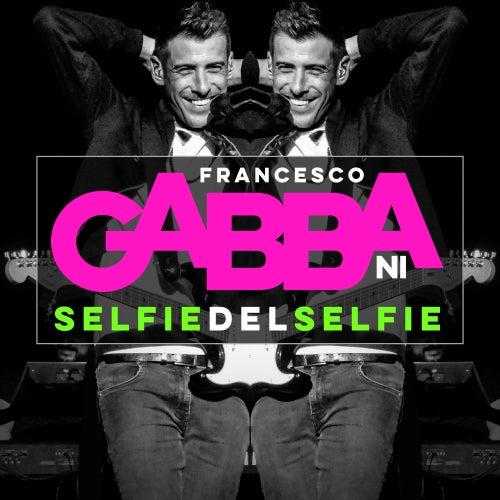 Selfie Del Selfie di Francesco Gabbani