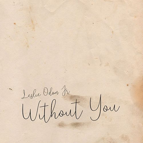 Without You by Leslie Odom Jr.