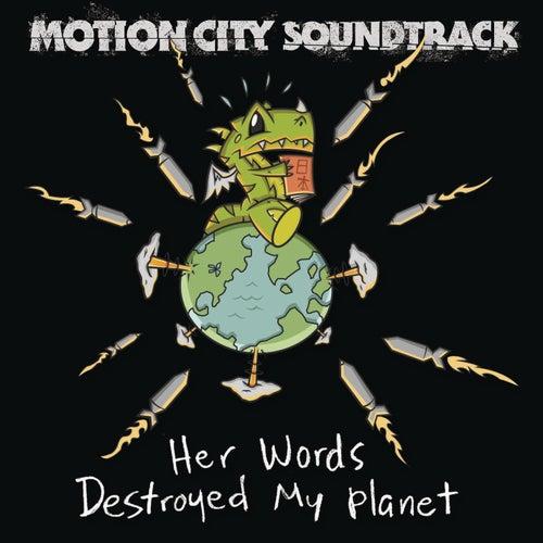Her Words Destroyed My Planet de Motion City Soundtrack